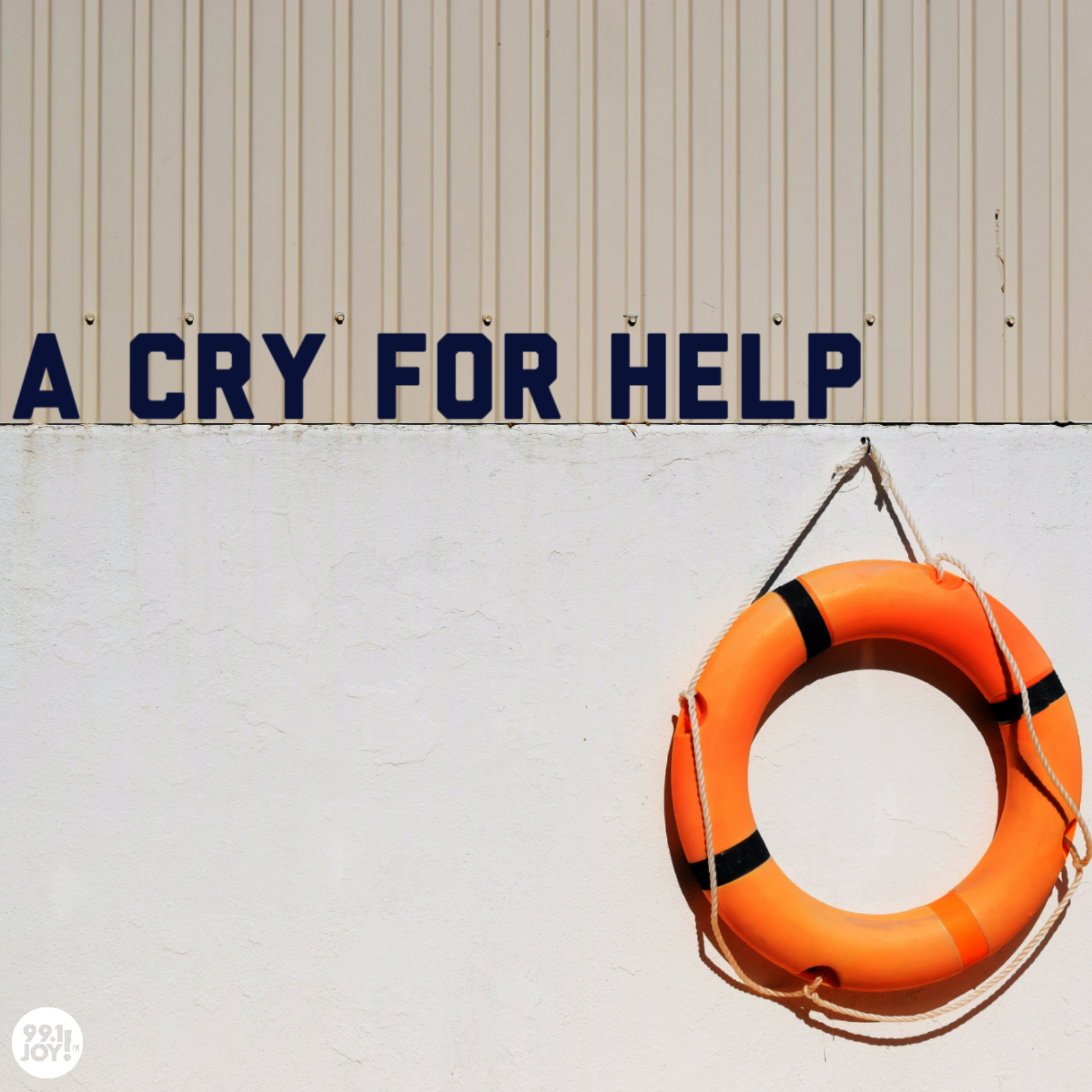 A Cry For Help