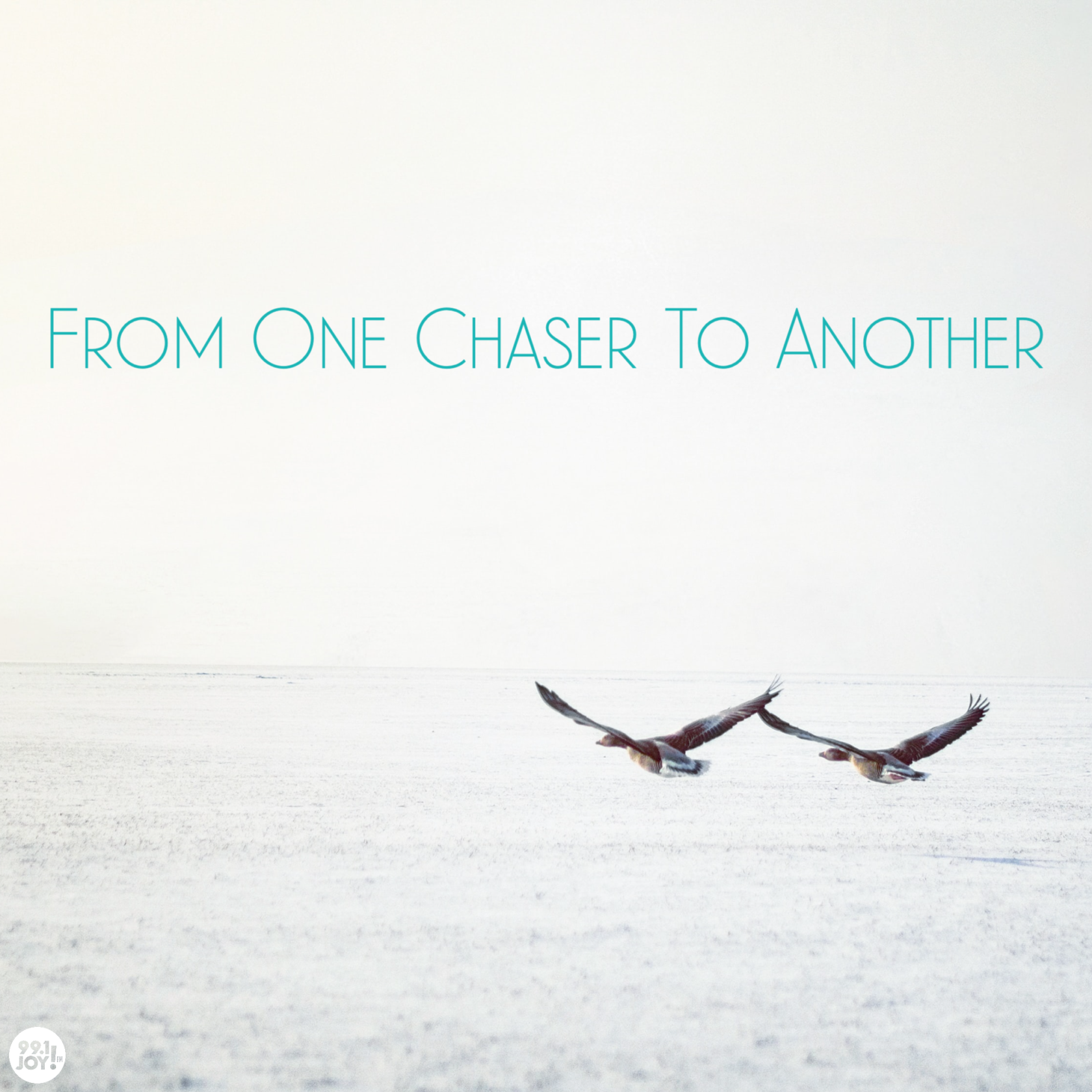 From One Chaser To Another